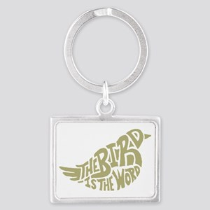 The Bird is the Word (light gre Landscape Keychain
