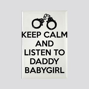 Keep Calm and Listen to Daddy w/  Rectangle Magnet