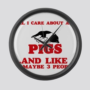 All I care about are Pigs Large Wall Clock
