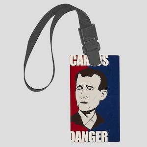 Carlos Danger Poster Large Luggage Tag