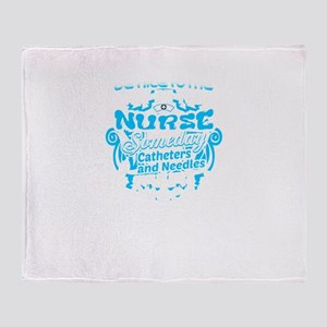 Be Nice To Me I'm Your Nurse Throw Blanket