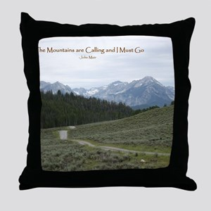 The Sawtooth Mountains are Calling Throw Pillow