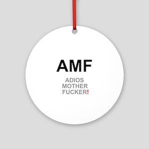 TEXTING SPEAK - - AMF ADIOS MOTHER  Round Ornament