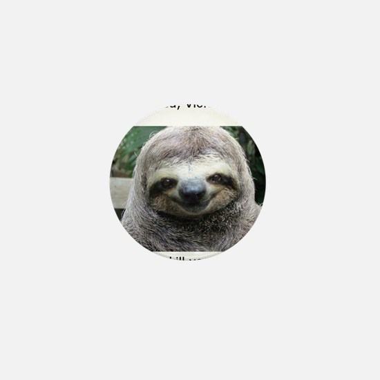 Killer Sloth Mini Button