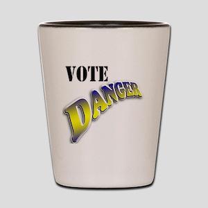 Vote Danger Shot Glass