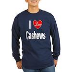I Love Cashews (Front) Long Sleeve Dark T-Shirt