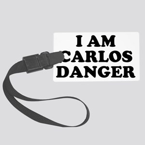 I Am Carlos Danger Large Luggage Tag