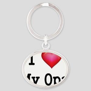 I LOVE MY OPA 2 Oval Keychain