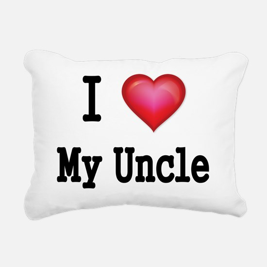 I LOVE MY UNCLE Rectangular Canvas Pillow