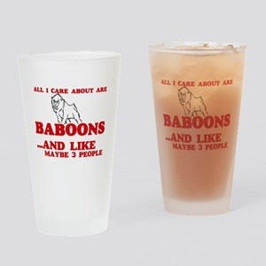 All I care about are Baboons Drinking Glass