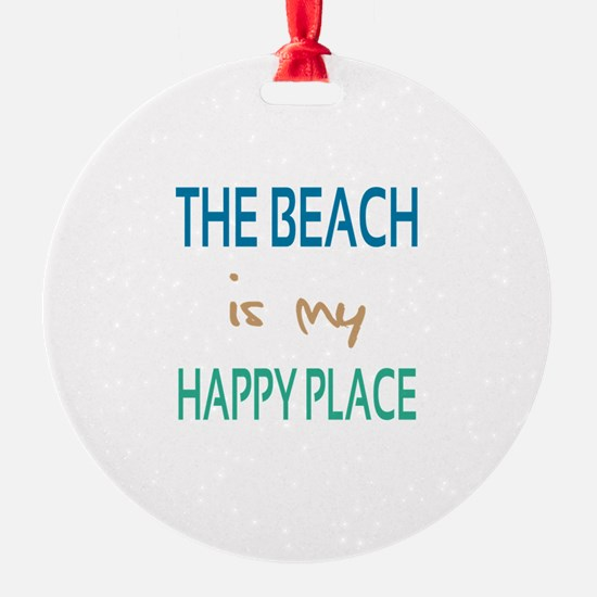 The Beach Is My Happy Place Ornament