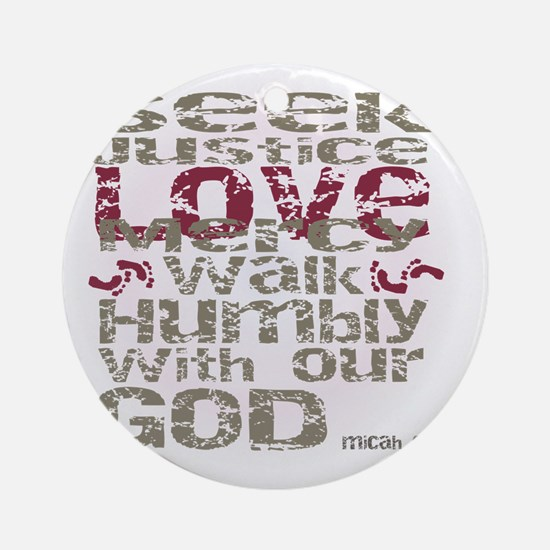 Micah 6:8 Round Ornament