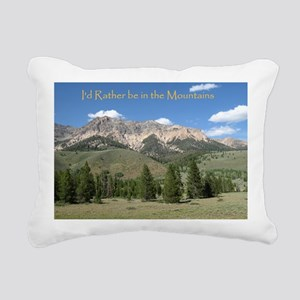Rather be in the Mountai Rectangular Canvas Pillow