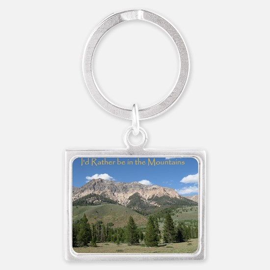 Rather be in the Mountains Landscape Keychain