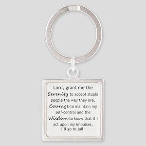 Sarcastic Serenity Prayer 02 Square Keychain