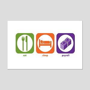Eat Sleep Payroll Mini Poster Print