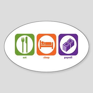 Eat Sleep Payroll Oval Sticker