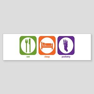 Eat Sleep Podiatry Bumper Sticker