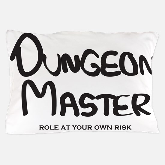 Dungeon Master - Role At Your Own Risk Pillow Case