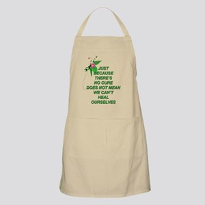 Just because there is no cure.... Apron