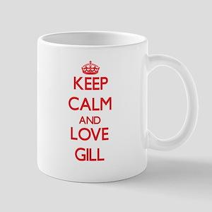Keep calm and love Gill Mugs