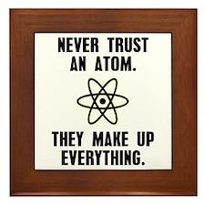 Never Trust an Atom Framed Tile