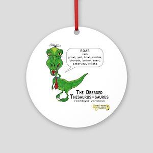 The Dreaded Thesaurus-saurus Round Ornament