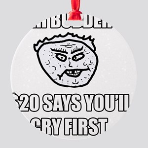 Eh Buddeh - $20 Round Ornament