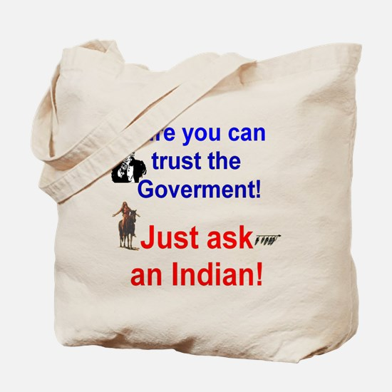 Trust the Goverment Tote Bag