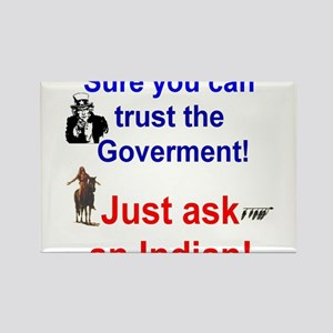 Trust the Goverment Rectangle Magnet