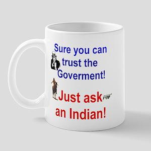Trust the Goverment Mug