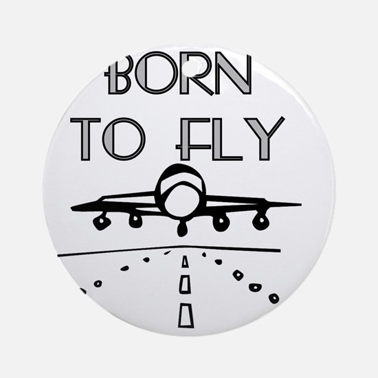 Born to Fly Round Ornament