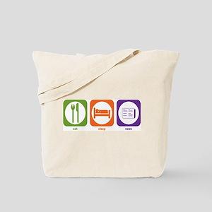 Eat Sleep News Tote Bag