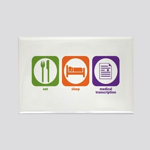 Eat Sleep Medical Transcription Rectangle Magnet