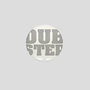 Dub Step Vinyl Mini Button