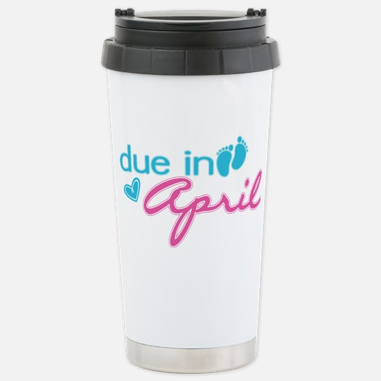 Due in April Stainless Steel Travel Mug