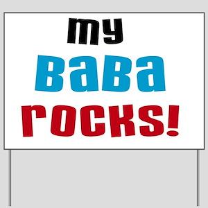 My Baba Rocks Yard Sign