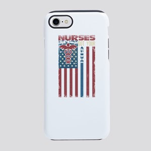 Nurses Are The Best iPhone 7 Tough Case