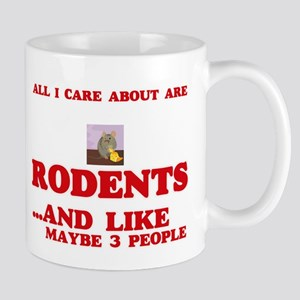All I care about are Rodents Mugs
