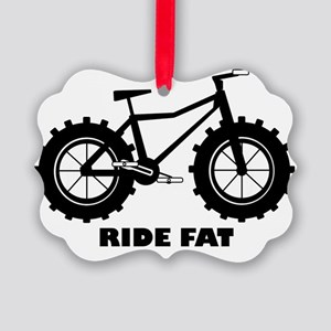 Ride Fat Picture Ornament