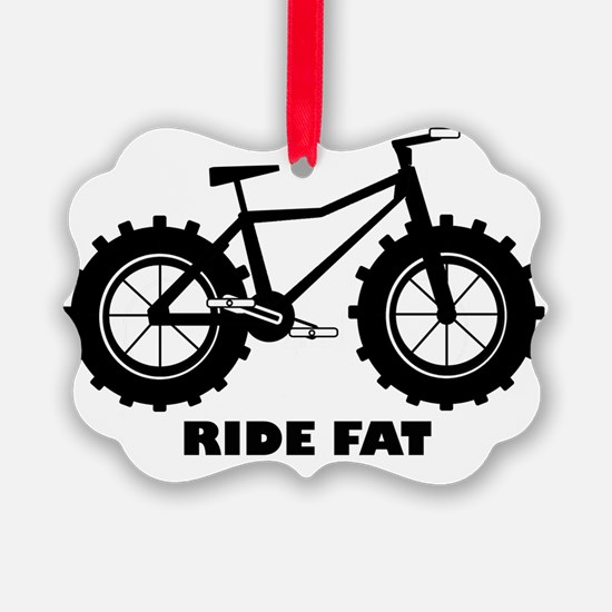 Ride Fat Ornament