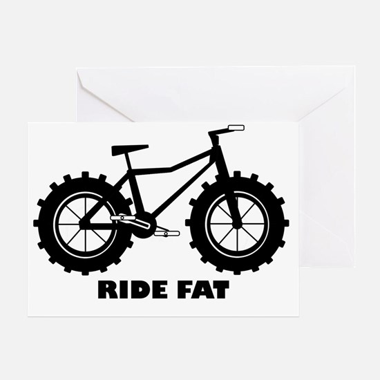 Ride Fat Greeting Card