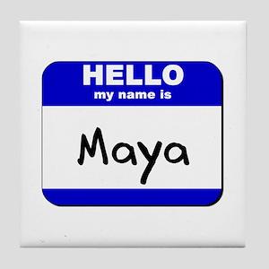 hello my name is maya  Tile Coaster