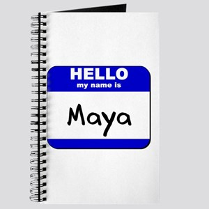 hello my name is maya Journal