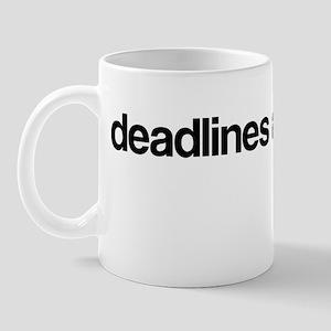 3-003-deadlines Mugs