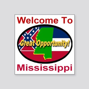 "Welcome to Mississippi Grea Square Sticker 3"" x 3"""