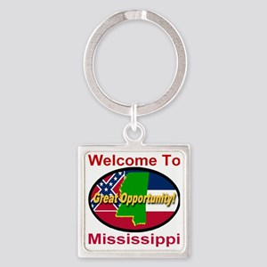 Welcome to Mississippi Great Oppor Square Keychain