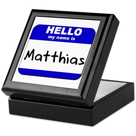 hello my name is matthias Keepsake Box