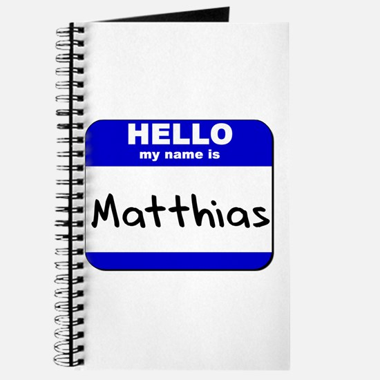 hello my name is matthias Journal