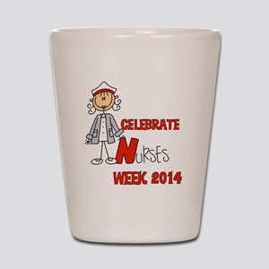 Celebrate Nurses Week 2014 Shot Glass